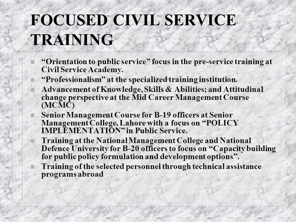 FOCUSED CIVIL SERVICE TRAINING