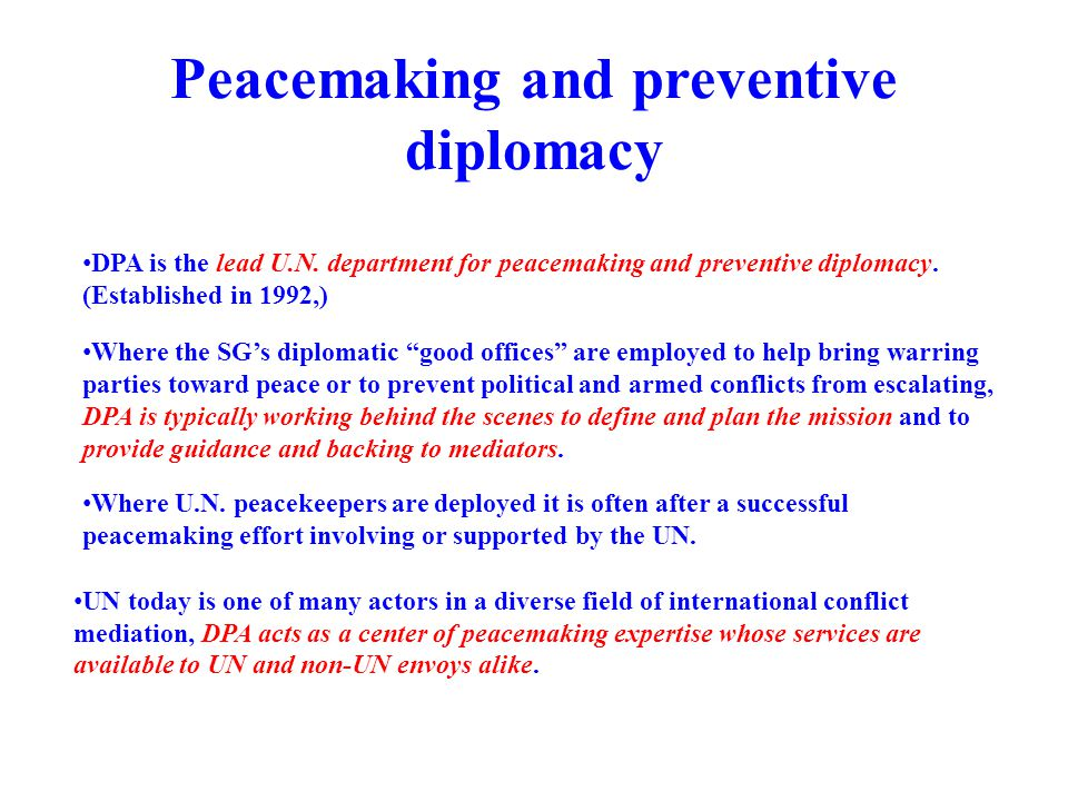 Peacemaking and preventive diplomacy
