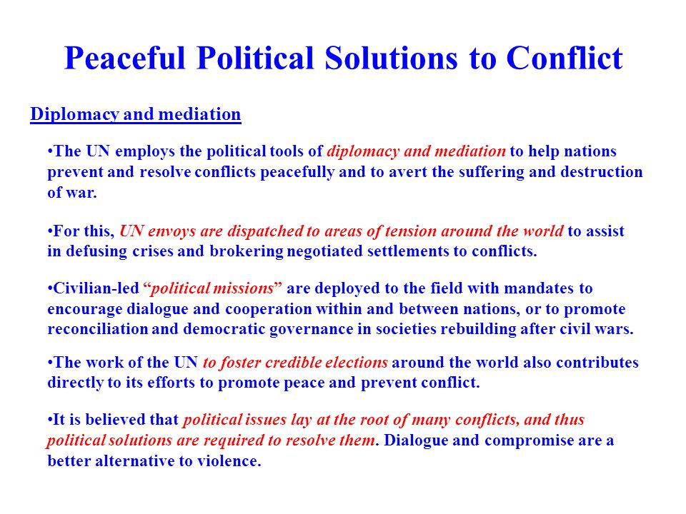 Peaceful Political Solutions to Conflict