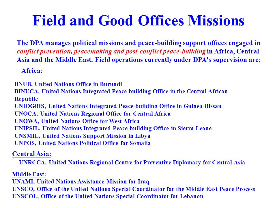 Field and Good Offices Missions