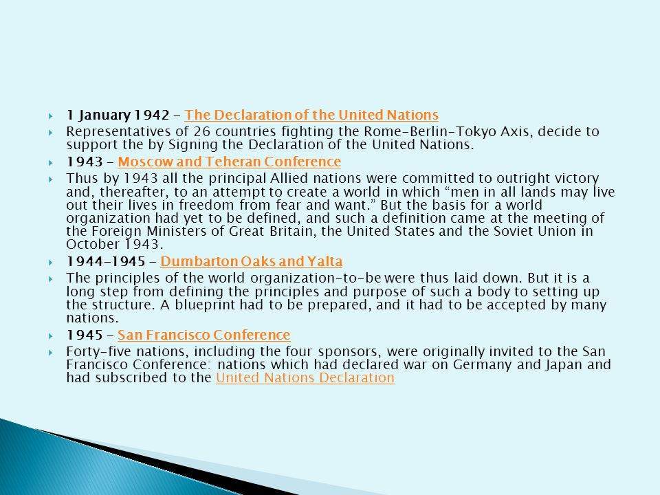 1 January The Declaration of the United Nations