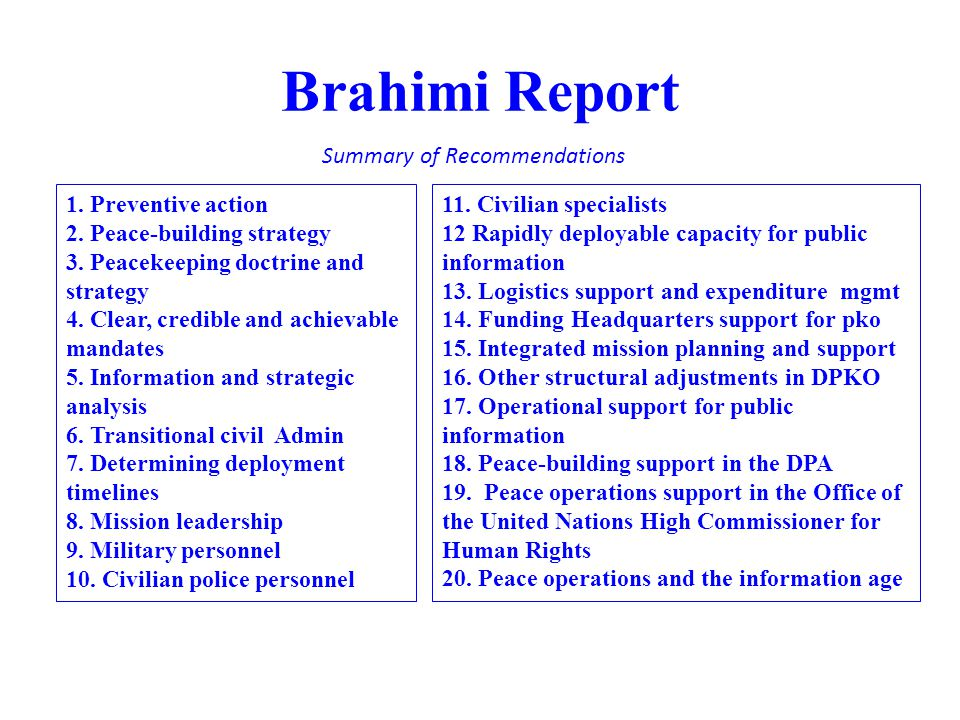 Brahimi Report Summary of Recommendations 1. Preventive action
