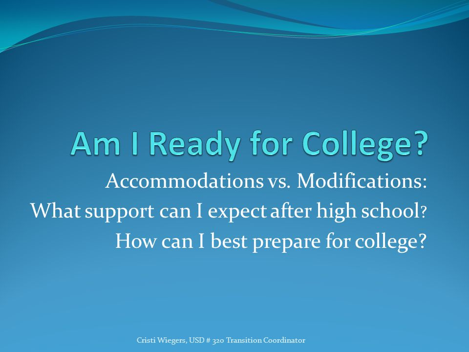 Am I Ready for College Accommodations vs. Modifications: