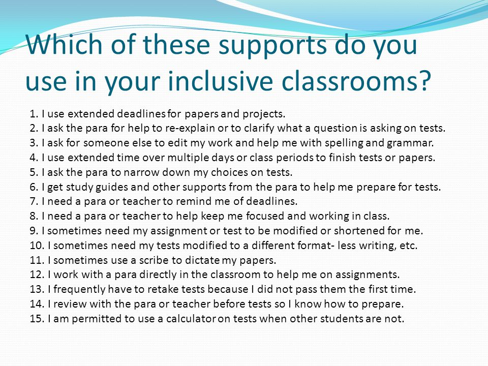 Which of these supports do you use in your inclusive classrooms