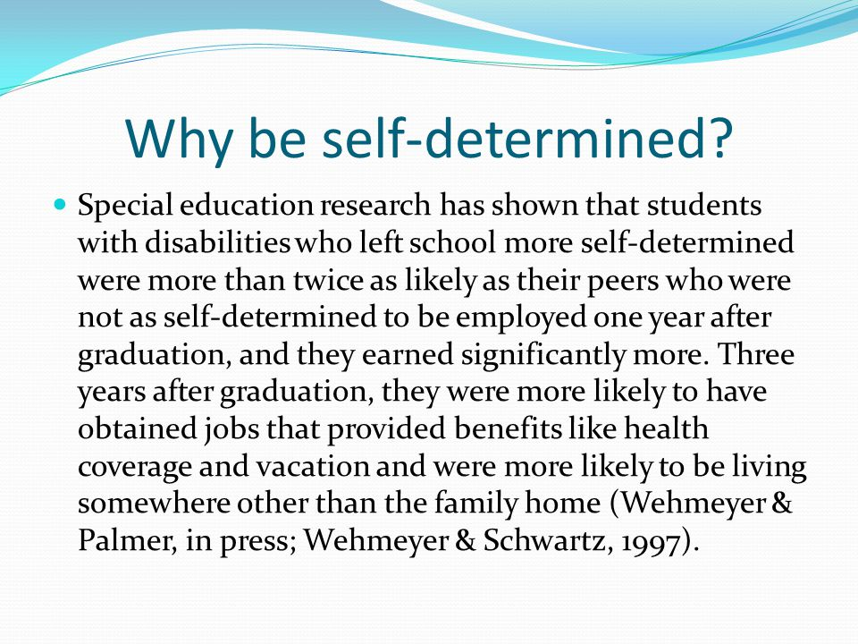 Why be self-determined