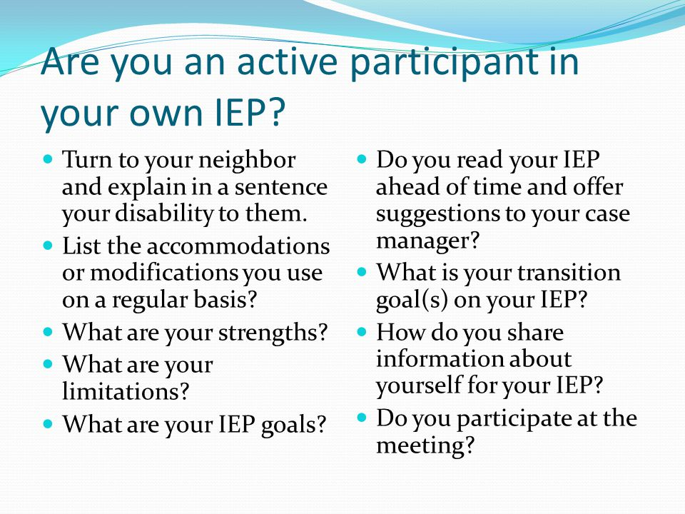 Are you an active participant in your own IEP