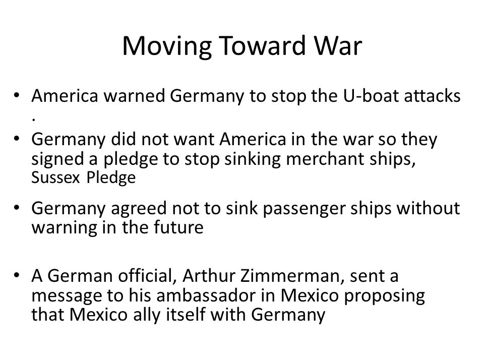 Moving Toward War America warned Germany to stop the U-boat attacks .