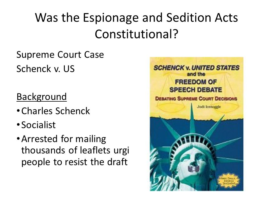 Was the Espionage and Sedition Acts Constitutional