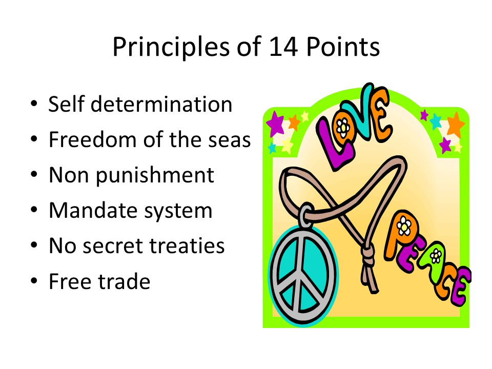 Principles of 14 Points Self determination Freedom of the seas