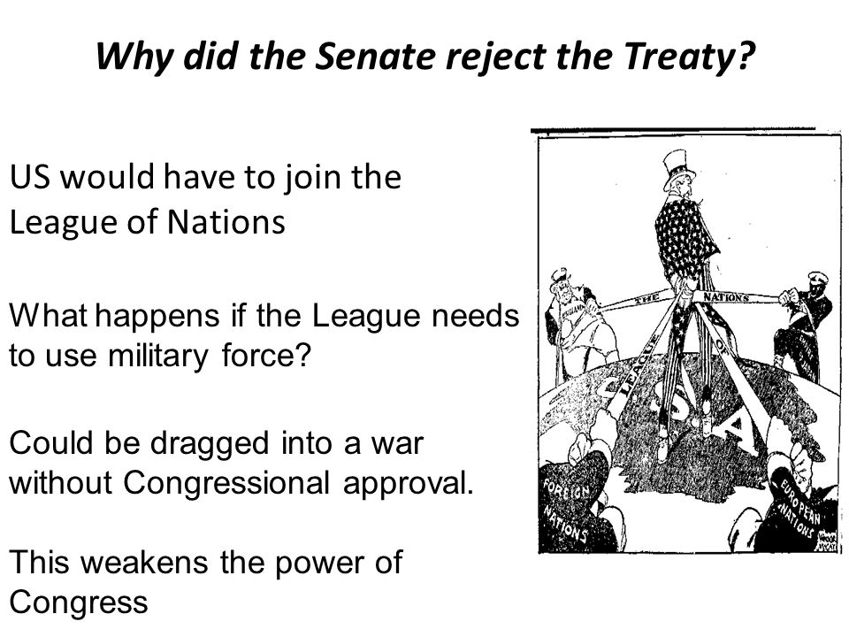Why did the Senate reject the Treaty