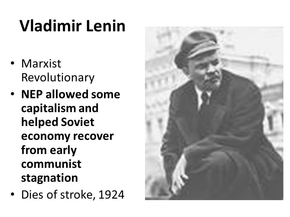 Vladimir Lenin Marxist Revolutionary