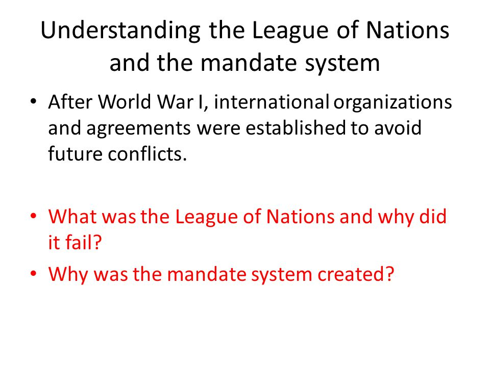 Understanding the League of Nations and the mandate system