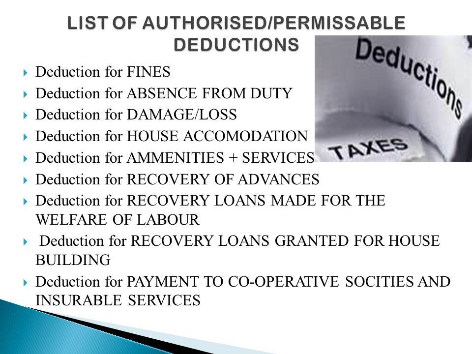 LIST OF AUTHORISED/PERMISSABLE DEDUCTIONS