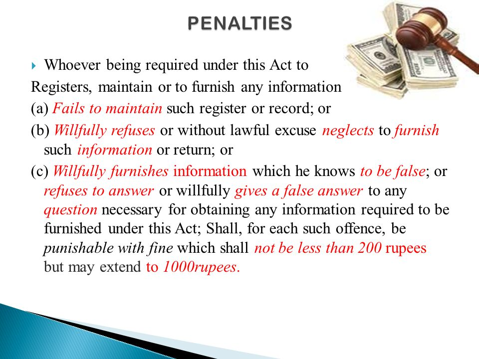 PENALTIES Whoever being required under this Act to