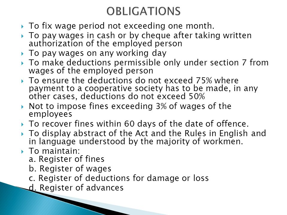 OBLIGATIONS To fix wage period not exceeding one month.