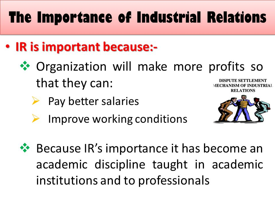The Importance of Industrial Relations