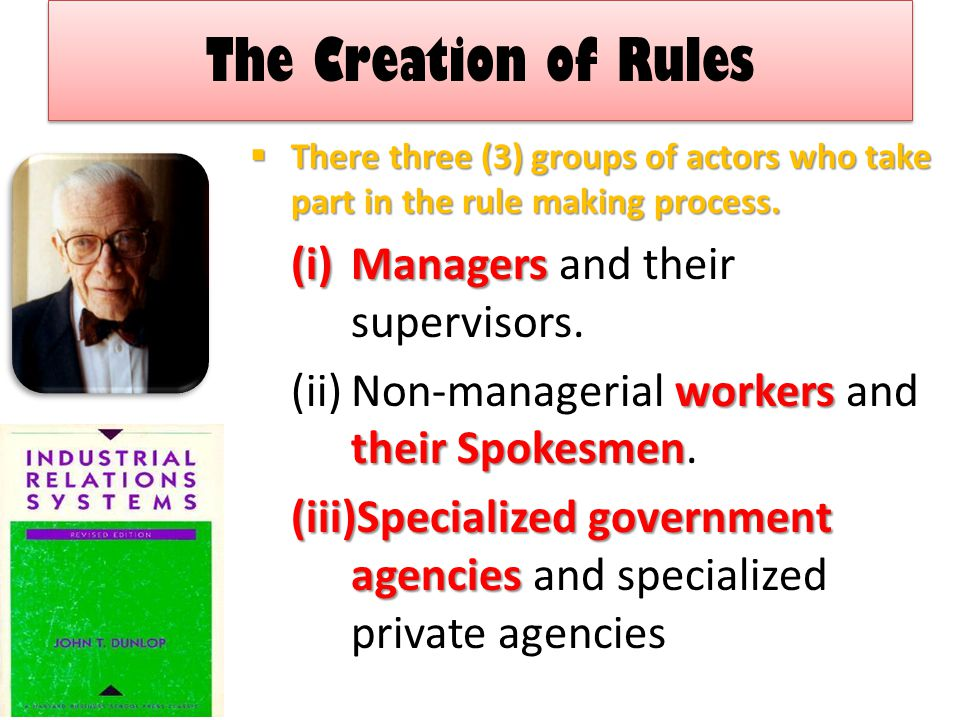 The Creation of Rules Managers and their supervisors.