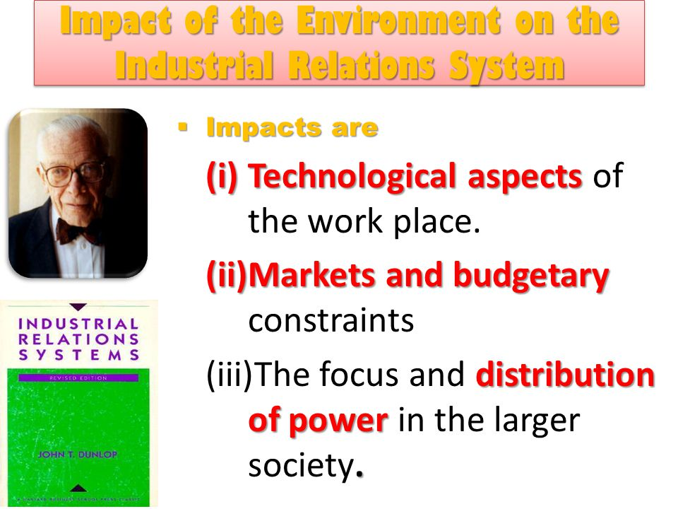 Impact of the Environment on the Industrial Relations System