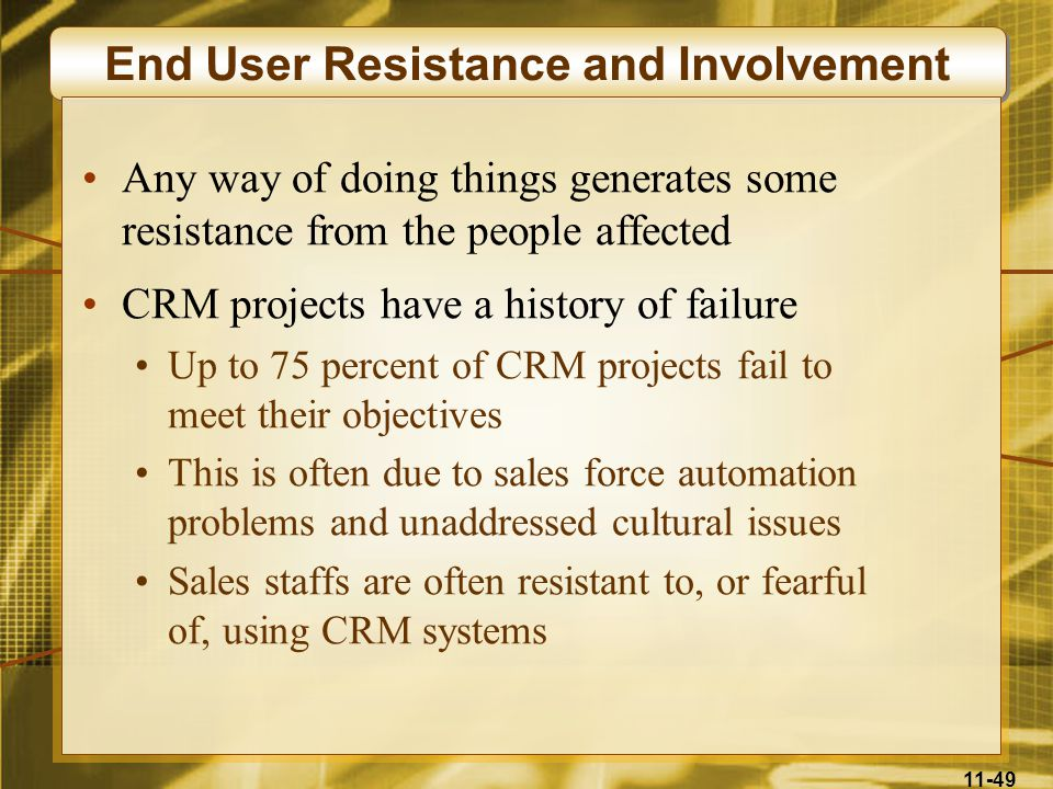 End User Resistance and Involvement