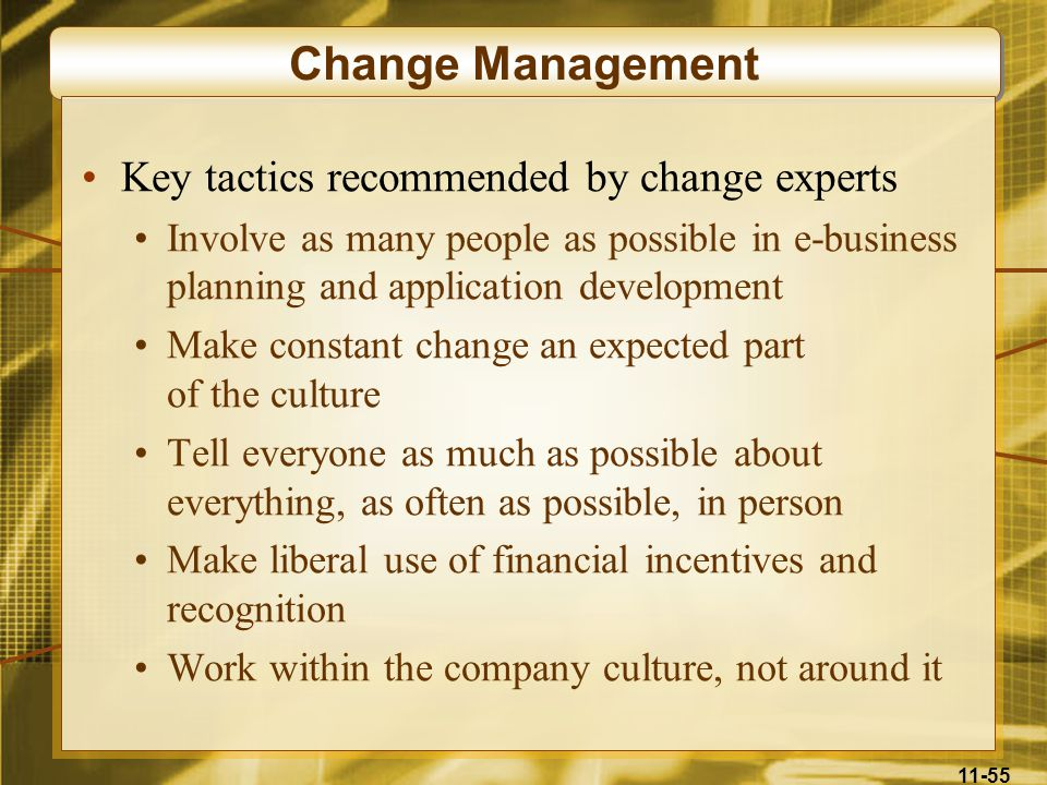 Change Management Key tactics recommended by change experts