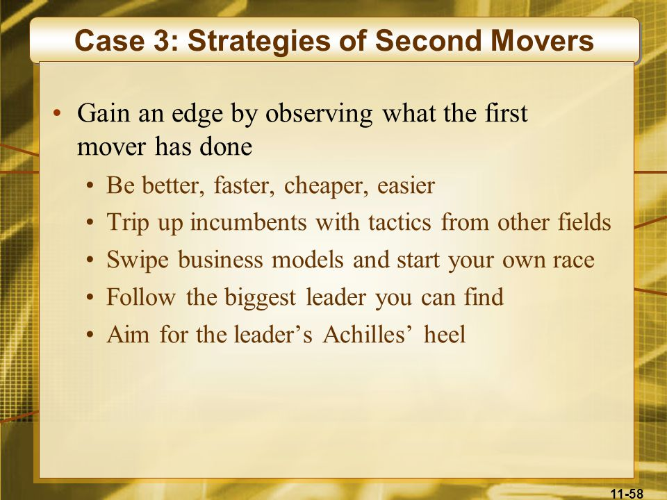 Case 3: Strategies of Second Movers