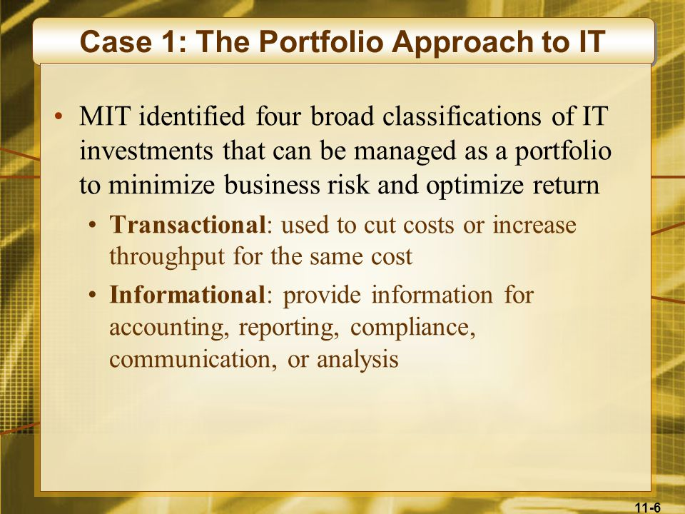Case 1: The Portfolio Approach to IT