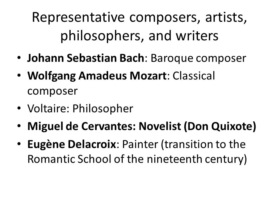 Representative composers, artists, philosophers, and writers