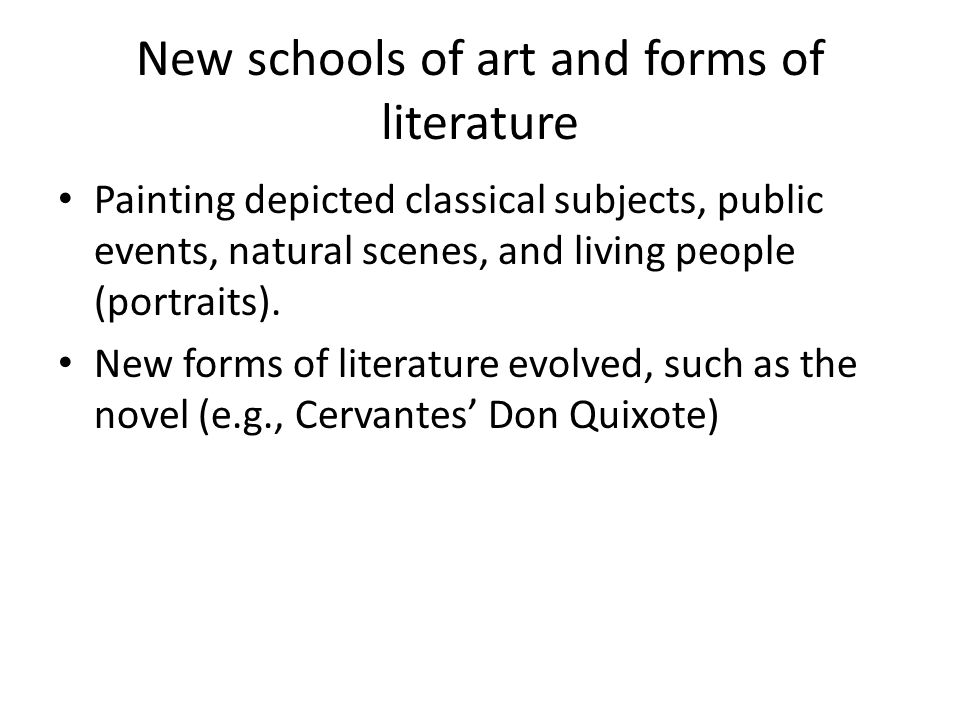 New schools of art and forms of literature