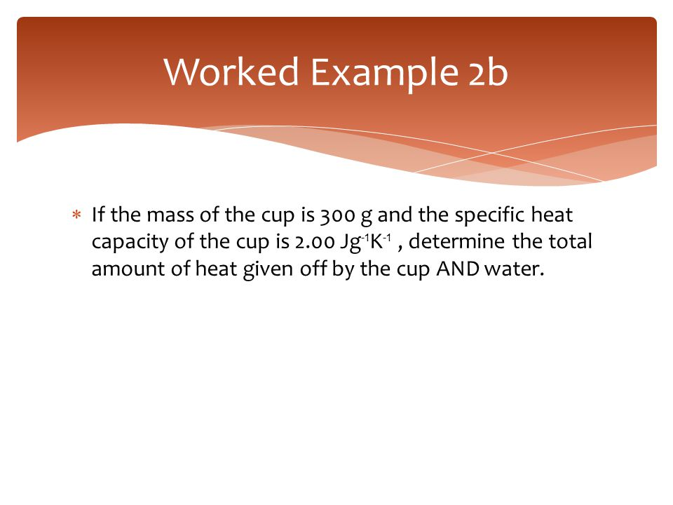 Worked Example 2b