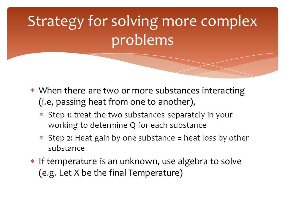 Strategy for solving more complex problems