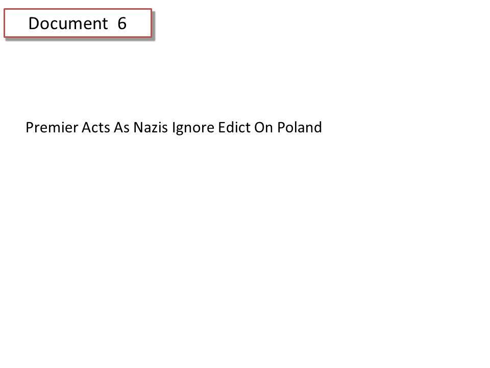 Document 6 Premier Acts As Nazis Ignore Edict On Poland