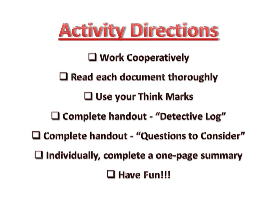 Activity Directions Work Cooperatively Read each document thoroughly