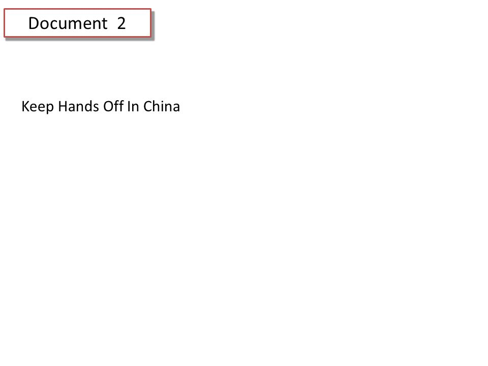 Document 2 Keep Hands Off In China