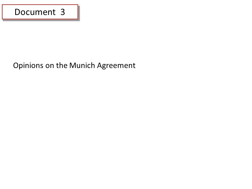 Document 3 Opinions on the Munich Agreement