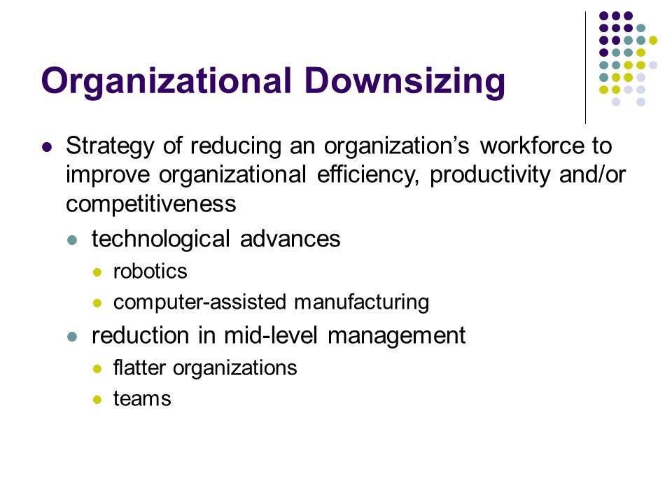 Organizational Downsizing