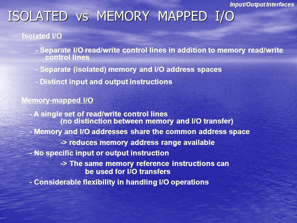 ISOLATED vs MEMORY MAPPED I/O