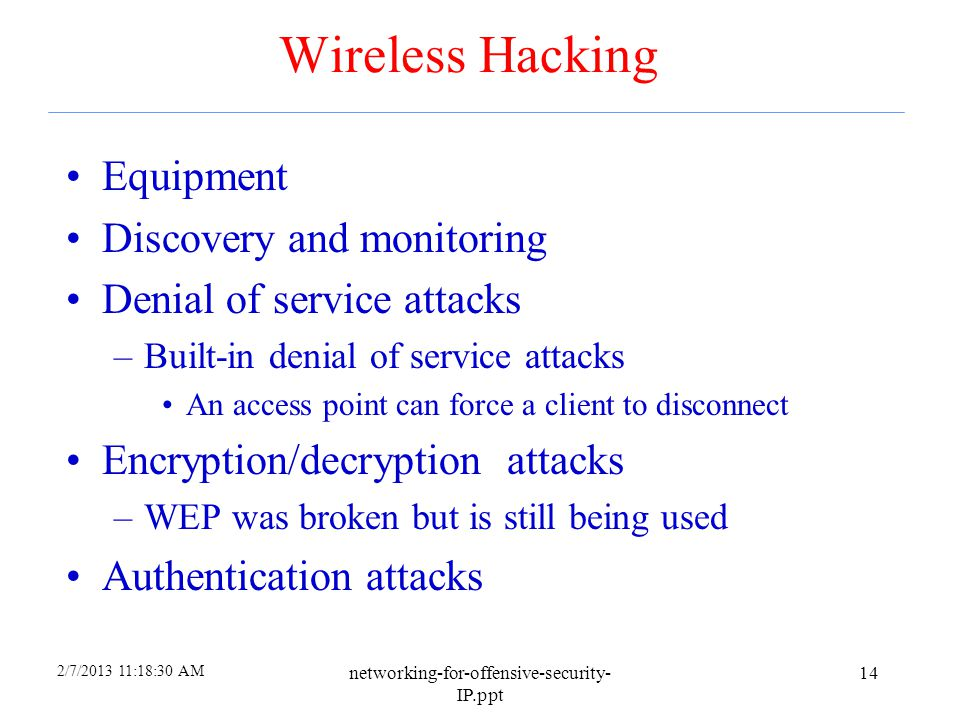 Wireless Hacking Equipment Discovery and monitoring