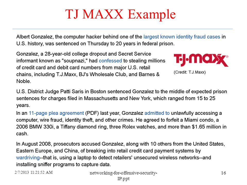 TJ MAXX Example networking-for-offensive-security-IP.ppt 4/6/2017