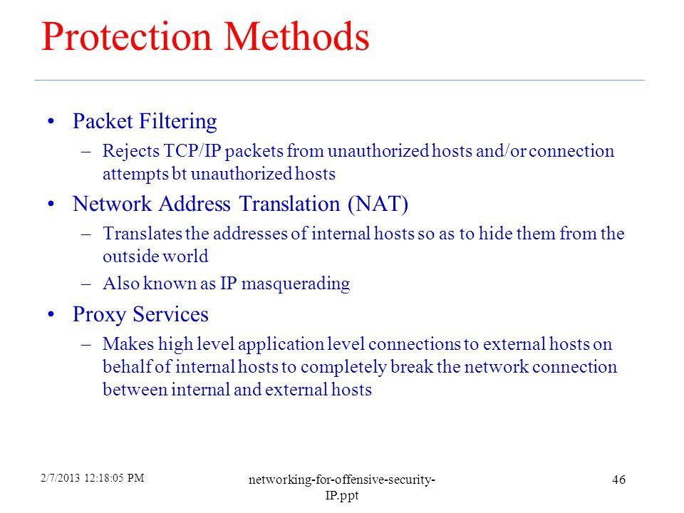 Protection Methods Packet Filtering Network Address Translation (NAT)
