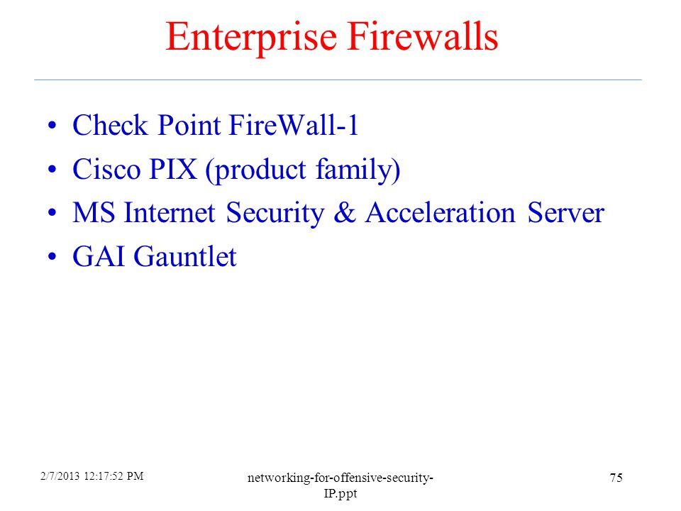 Enterprise Firewalls Check Point FireWall-1 Cisco PIX (product family)