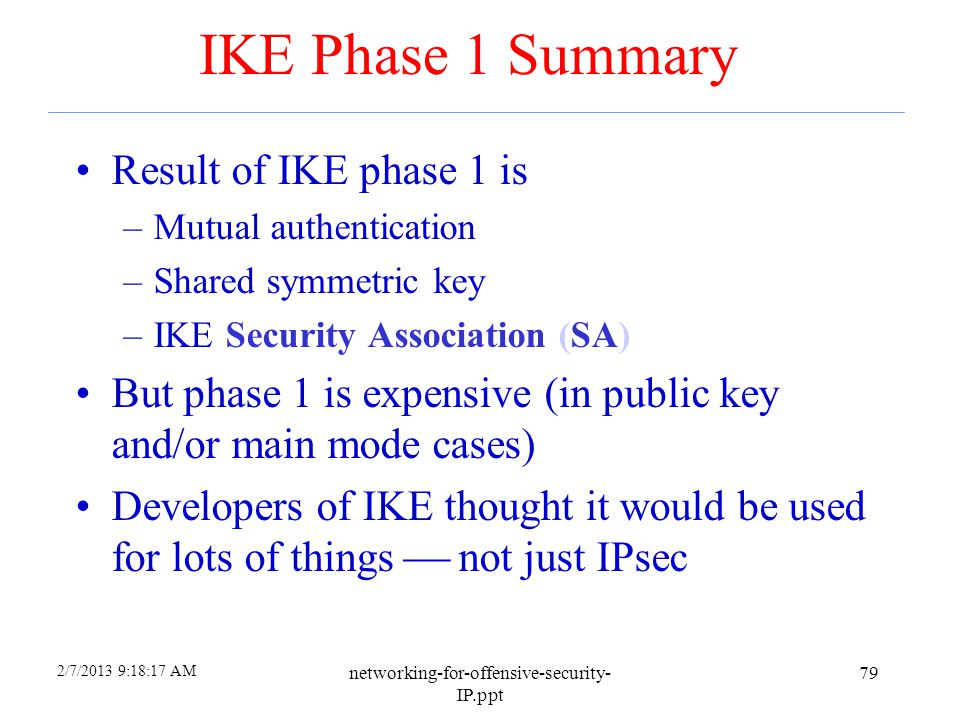 IKE Phase 1 Summary Result of IKE phase 1 is