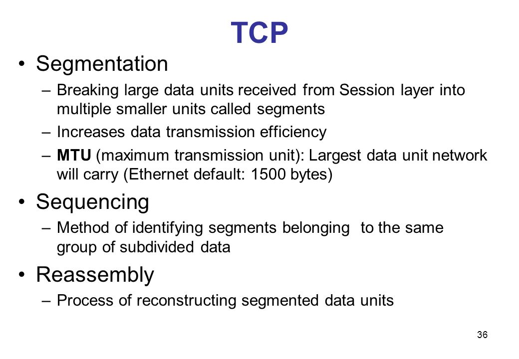 TCP Segmentation Sequencing Reassembly