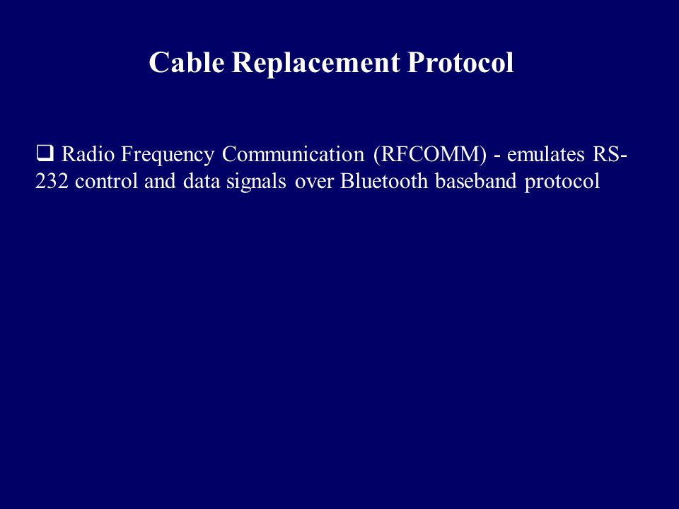 Cable Replacement Protocol