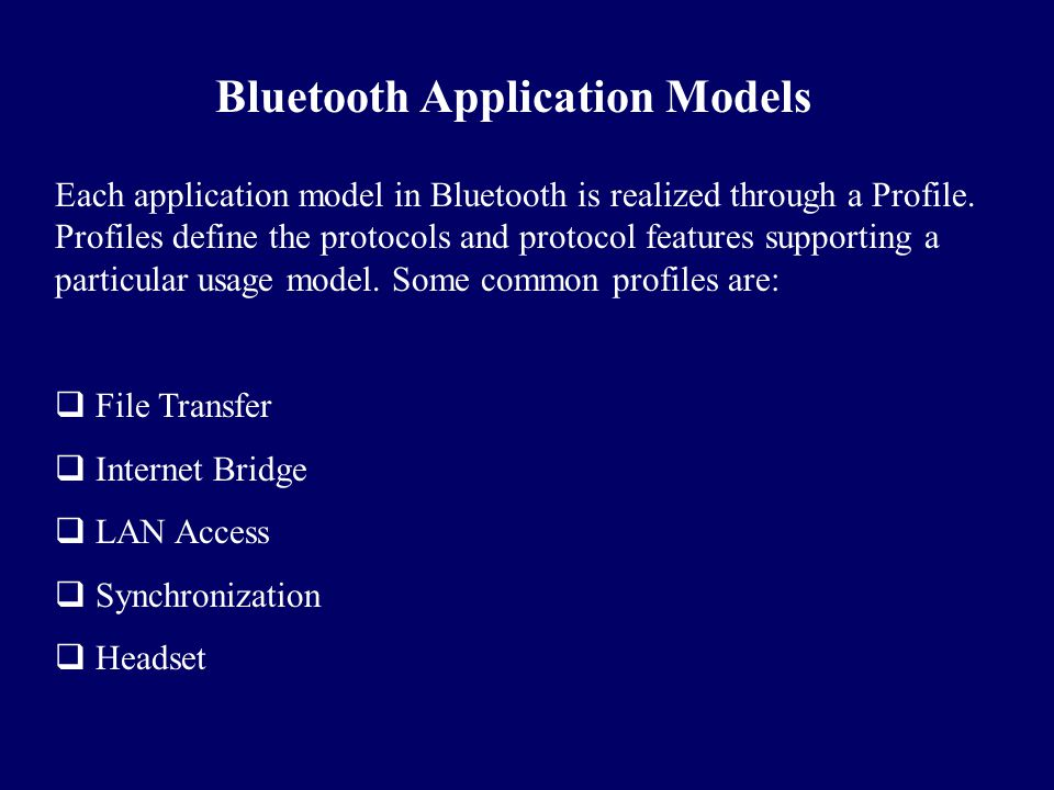 Bluetooth Application Models