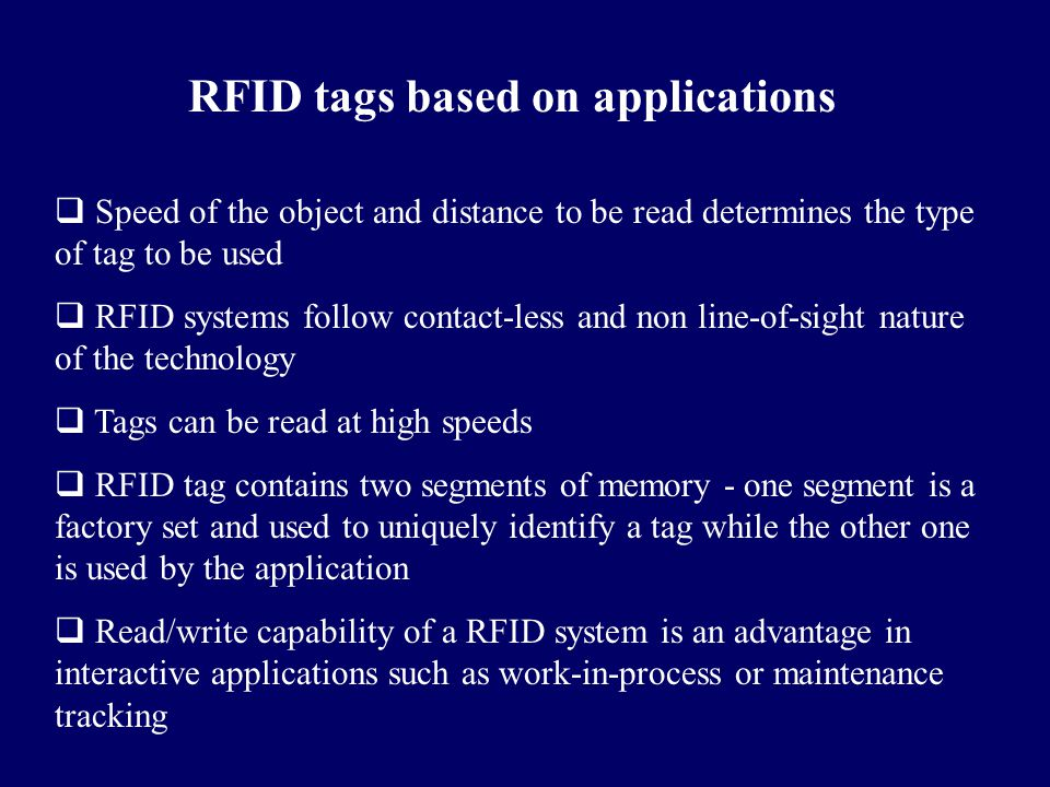 RFID tags based on applications