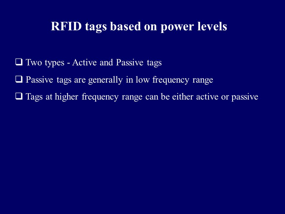 RFID tags based on power levels