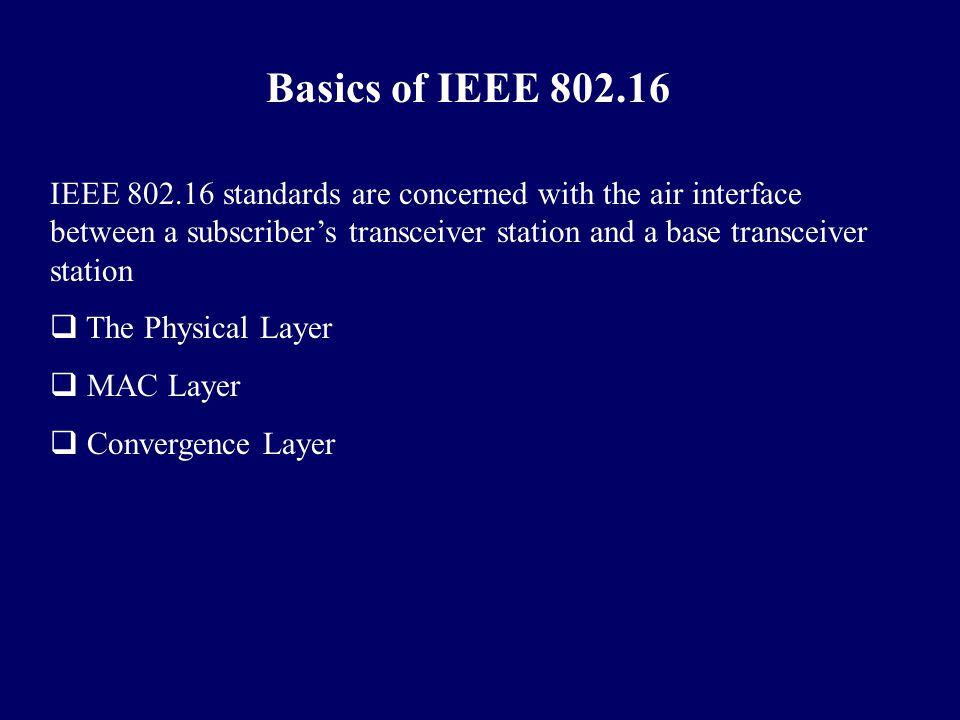 Basics of IEEE 802.16