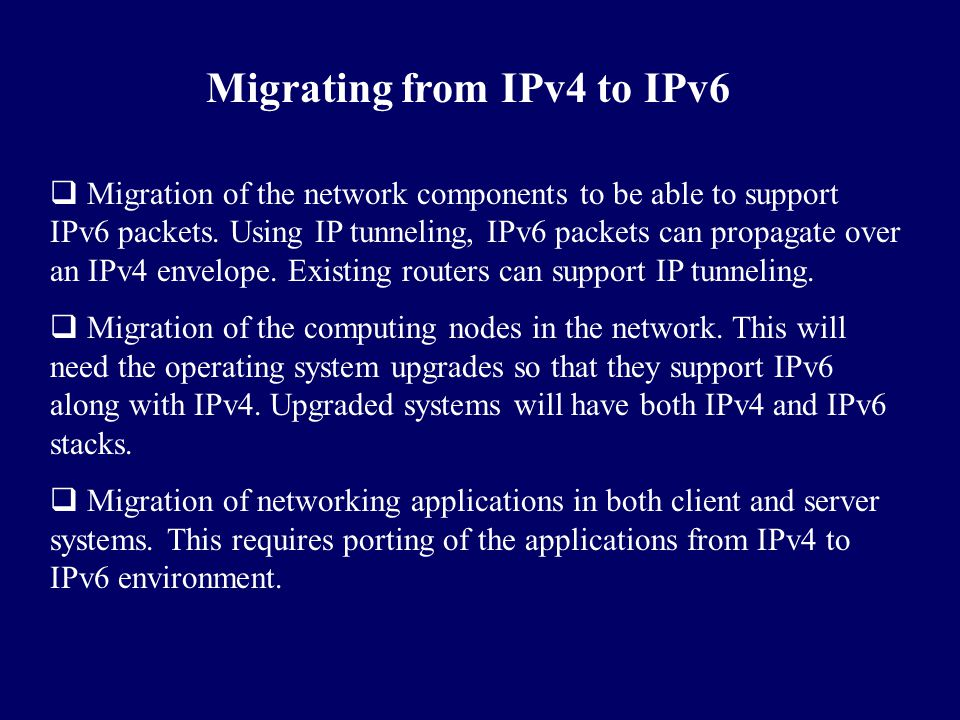 Migrating from IPv4 to IPv6