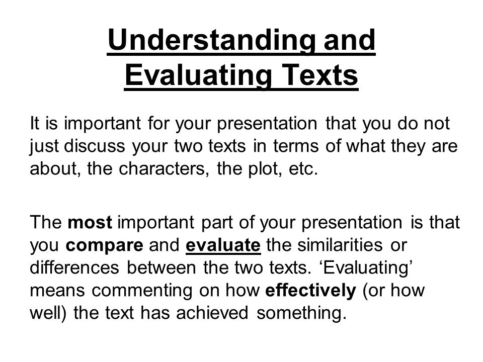 Understanding and Evaluating Texts