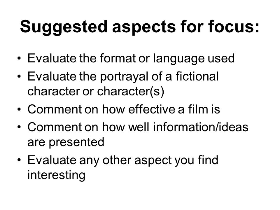 Suggested aspects for focus: